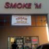 Smoke 'M – Chandler, AZ